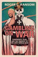 Gambling on War