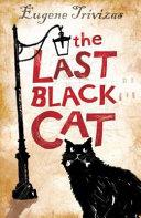 The Last Black Cat