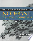 The Development and Regulation of Non bank Financial Institutions