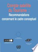 Compte satellite du tourisme : recommandations concernant le cadre conceptuel