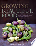 Growing Beautiful Food