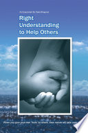 Right Understanding To Helping Others Benevolence