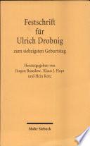 Festschrift f  r Ulrich Drobnig zum siebzigsten Geburtstag