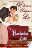 A Bachelor Still Wed The Woman Of His