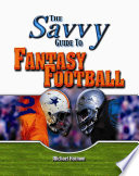 The Savvy Guide To Fantasy Football book
