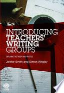 Introducing Teachers    Writing Groups
