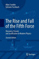 The Rise and Fall of the Fifth Force