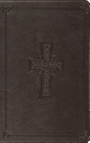 ESV Value Thinline Bible (TruTone, Charcoal, Celtic Cross Design) : graduations, and confirmations, as well as...