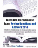 Texas Fire Alarm License Exam Review Questions and Answers 2014