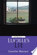 Lucille s Lie