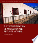 The Securitization of Migration and Refugee Women
