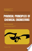 Physical Principles of Chemical Engineering