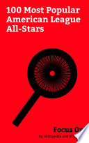 Focus On  100 Most Popular American League All Stars