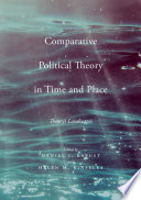 Comparative Political Theory in Time and Place