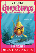 download ebook deep trouble ii (goosebumps #58) pdf epub