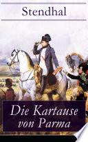 Die Kartause von Parma  Vollst  ndige deutsche Ausgabe