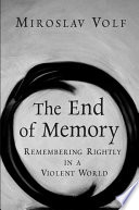 The End Of Memory : not hope for the final reconciliation of...