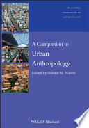 A Companion to Urban Anthropology