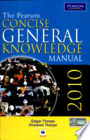 The Pearson Concise General Knowledge Manual 2010  New Edition