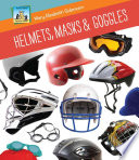 Helmets, Masks & Goggles