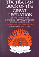 The Tibetan Book of Great Liberation Through Knowing the Mind