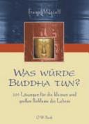 Was würde Buddha tun?