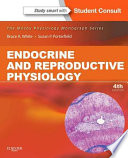 Endocrine and Reproductive Physiology Mosby Physiology Monograph Series  with Student Consult Online Access  4