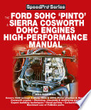 The Ford SOHC Pinto and Sierra Cosworth DOHC Engines High peformance Manual