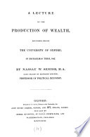 A lecture on the production of wealth