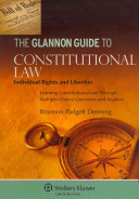 The Glannon Guide to Constitutional Law
