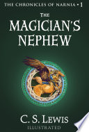 The Magician   s Nephew  The Chronicles of Narnia  Book 1
