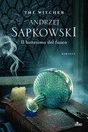 Il battesimo del fuoco. The Witcher Book Cover