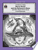 A Guide for Using Harry Potter and the Sorcerer s Stone Other Harry Potter Books in the Classroom
