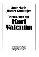 Mein Leben mit Karl Valentin