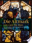 Die Altmark 1300-1600