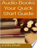 Audio Books  Your Quick Start Guide