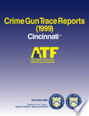 Crime Gun Trace Reports Cincinnati  OH