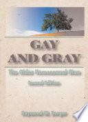 Gay and Gray