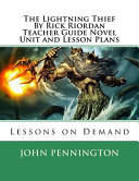 The Lightning Thief by Rick Riordan Teacher s Guide Novel Unit and Lesson Plans