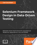 Selenium Framework Design In Data Driven Testing