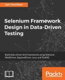 Selenium Framework Design in Data-Driven Testing
