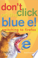 Don't Click on the Blue E!