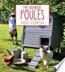 Mes Premières Poules par Franck Schmitt, Cécile Schmitt