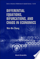 Differential Equations  Bifurcations  and Chaos in Economics