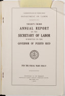 Annual Report of the Commissioner of Labor Submitted to the Governer of Puerto Rico