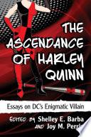 The Ascendance of Harley Quinn