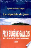 Le vignoble du Jura
