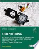 Orienteering  Elementi di orientamento e topografia per escursioni  alpinismo  trekking  survival  soft air e corsa d orientamento  Con CD ROM