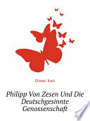 Philipp Von Zesen Und Die Deutschgesinnte Genossenschaft