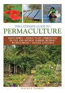 The Ultimate Guide to Permaculture